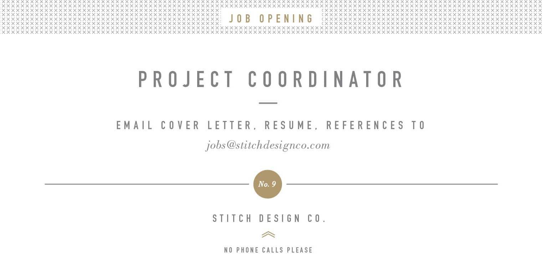 Project Coordinator Stitch Design Co – Project Coordinator Job Description